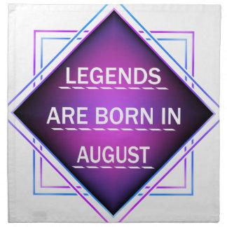 Legenden sind im August geboren Stoffserviette