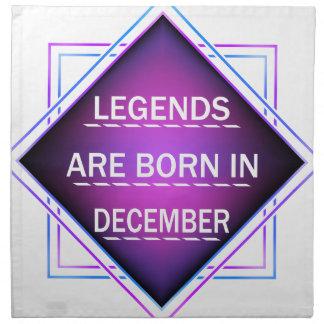 Legenden sind im Dezember geboren Stoffserviette