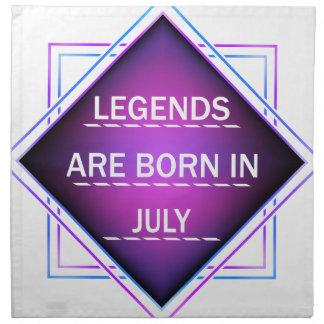Legenden sind im Juli geboren Stoffserviette