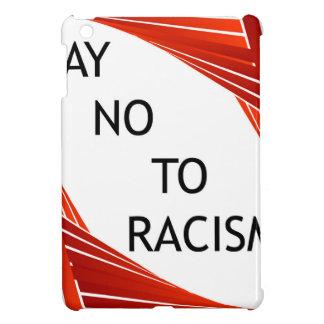 Lehnen Sie Rassismus ab Hüllen Für iPad Mini