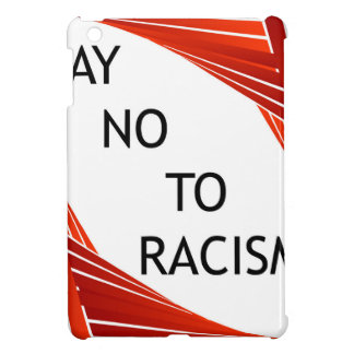 Lehnen Sie Rassismus ab iPad Mini Hülle