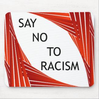 Lehnen Sie Rassismus ab Mauspads
