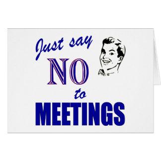 Lehnen Sie Sitzungs-lustigen Büro Humor ab Karte