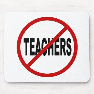 Lehrer des Hass-Teachers/No Zeichen-Aussage Mousepad