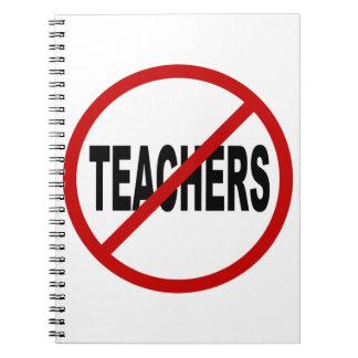 Lehrer des Hass-Teachers/No Zeichen-Aussage Spiral Notizblock