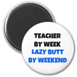Lehrer durch Wochen-faulen Hintern bis zum Runder Magnet 5,7 Cm