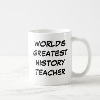 """Lehrer-"""" Tasse """"der Welt bestster Geschichts"""