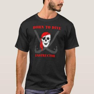 Lehrers geboren, zu tauchen T-Shirt