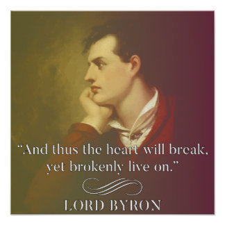 Leid - Lord Byron Quote Poster