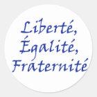 Les Misérables Liebe: Liberté, Égalité, Fraternité Runder Aufkleber