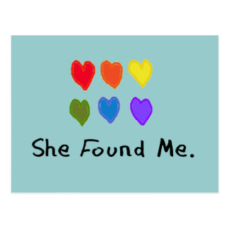 """Lesbische Geschenke """"sie fand mich. """" Postkarte"""