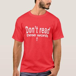 lesen Sie nicht T-Shirt