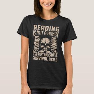 Lesung ist ein Überlebensfähigkeiten T - Shirt