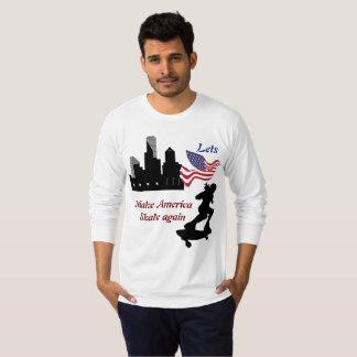 Lets machen Amerika-Skate wieder T-Shirt
