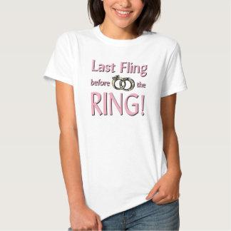 Letzter Fling vor dem Ring T Shirt