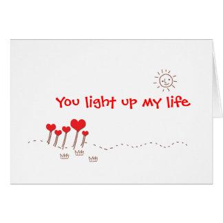 Leuchten Sie meinem Leben Grußkarte