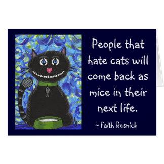 Leute, die hassen Katzen… - Grußkarte