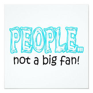 Leute nicht ein großer Fan Quadratische 13,3 Cm Einladungskarte