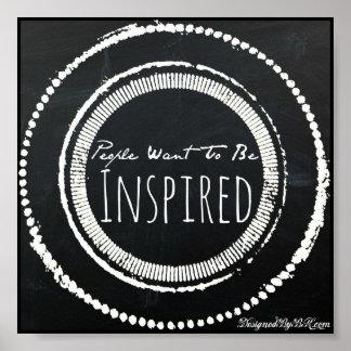 """Leute wollen, um inspiriertes"" Zitat-Plakat zu Poster"