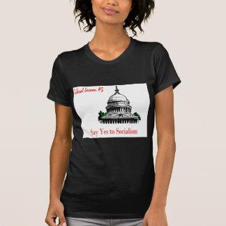 Liberale Lektion 3.sagen ja zum Sozialismus Shirt