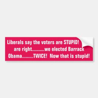 Liberale sagen, dass wir!!!!!! dumm sind! autoaufkleber