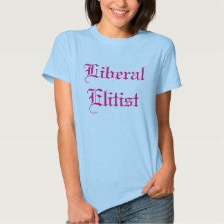 Liberaler Elitärer T Shirt
