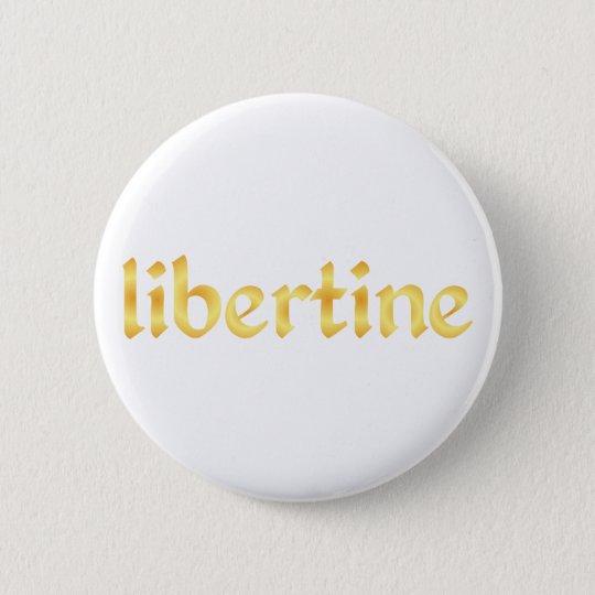 libertine runder button 5,7 cm