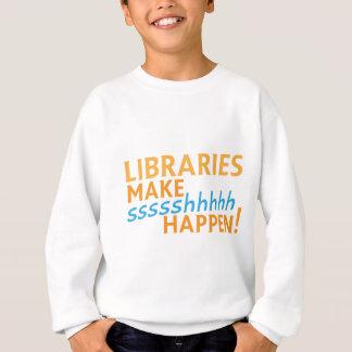 librariaes… lassen ssssshhhh geschehen! sweatshirt