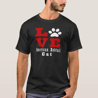 Liebe amerikanisches Bobtail aCat Designes T-Shirt