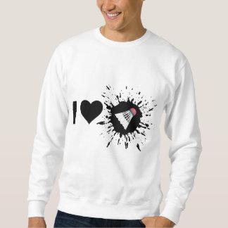 Liebe-Badminton des Sprengstoff-I Sweatshirt