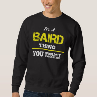 Liebe, BAIRD-T-Shirt zu sein Sweatshirt