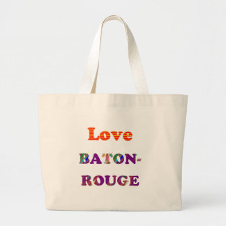 Liebe BATON-ROUGE Louisiana Jumbo Stoffbeutel