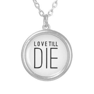 Liebe bis die typografisches Zitat Amulett