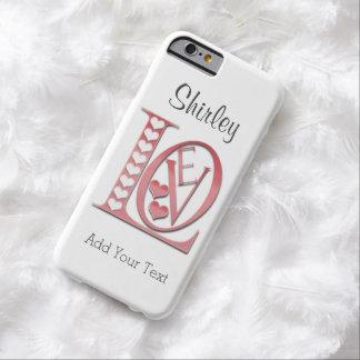 Liebe-Buchstaben mit Herzen durch Shirley Taylor Barely There iPhone 6 Hülle
