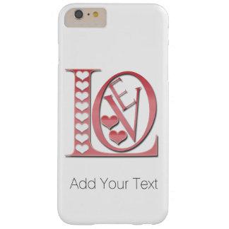 Liebe-Buchstaben mit Herzen durch Shirley Taylor Barely There iPhone 6 Plus Hülle