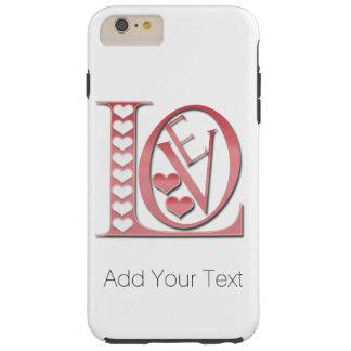 Liebe-Buchstaben mit Herzen durch Shirley Taylor Tough iPhone 6 Plus Hülle