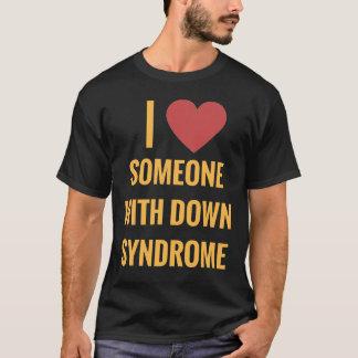 Liebe der Dunkelheit I jemand mit Down-Syndrom T - T-Shirt