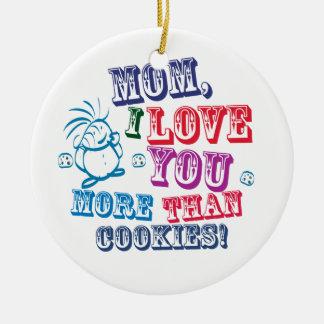 Liebe der Mamma-I Sie mehr als Plätzchen! Weihnachtsbaum Ornament