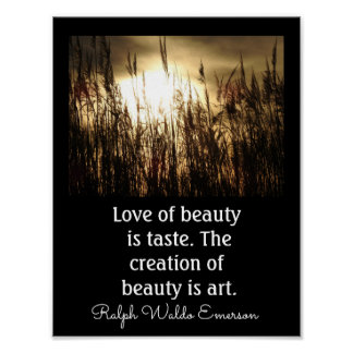 Liebe der Schönheit - Emerson-Zitat -- Kunst-Druck Poster