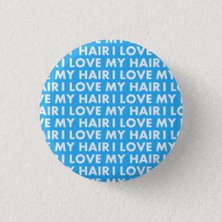 Liebe des Blau-I mein Haar-mutiger Text-Ausschnitt Runder Button 2,5 Cm