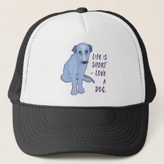 Liebe ein Hund - das Leben ist kurz Truckerkappe