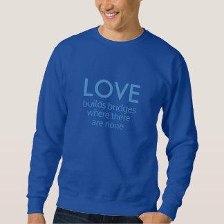 Liebe errichtet Brücken-Shirts u. -jacken Sweatshirt
