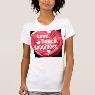 Liebe. Frieden. Glück T-Shirt