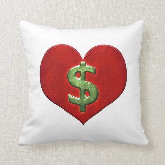 Liebe für Geld Kissen