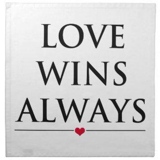 Liebe gewinnt immer serviette