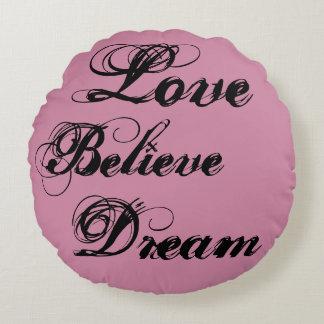 Liebe glauben Traumlogothrow-Kissen Rundes Kissen
