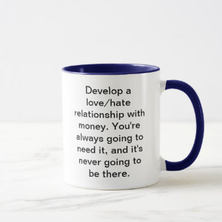 Liebe-/Hass-Geld-Tasse Tasse