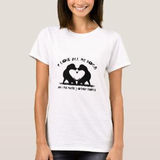 Liebe I alle meine Hunde und wie möglicherweise 3 T-Shirt