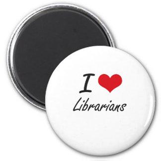 Liebe I Bibliothekare Runder Magnet 5,7 Cm