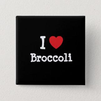 Liebe I Brokkoli-Herz T - Shirt Quadratischer Button 5,1 Cm